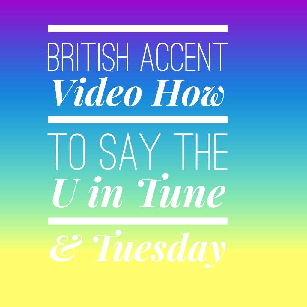 British English Accent - British Accent and Pronunciation ...